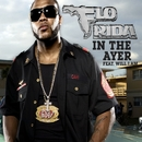 In the Ayer (feat. will.i.am) [Sony Eriksson Exclusive]/Flo Rida