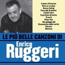 Le più belle canzoni di Enrico Ruggeri/Enrico Ruggeri