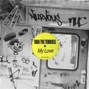 My Love/Ivan The Terrible