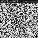 A Different Arrangement/Black Marble