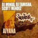 Aiyana/DJ Monxa, DJ Tamisha, Scott Mendez
