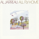 All Fly Home/Al Jarreau
