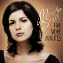 Five More Minutes/Meaghan Smith