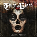 Living Proof/Thick As Blood