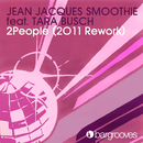 2People (feat. Tara Busch) [2011 Rework]/Jean Jacques Smoothie