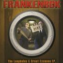 The Loopholes & Great Excuses/Frankenbok