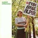 Foxbase Alpha/Saint Etienne