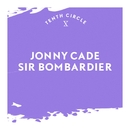Sir Bombardier/Jonny Cade
