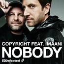 Nobody (feat. Imaani)/Copyright