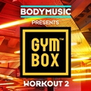 Bodymusic Presents Gymbox - Workout 2/Bodymusic Presents Gymbox