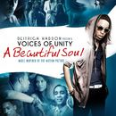 A Beautiful Soul (Music Inspired By The Motion Picture)/Deitrick Haddon Presents Voices of Unity