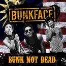 Bunk Not Dead/Bunkface