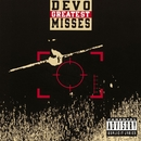 Greatest Misses/Devo