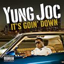 It's Goin' Down (U.K. Vinyl)/Yung Joc