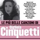 Le più belle canzoni di Gigliola Cinquetti/Gigliola Cinquetti