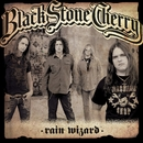 Rain Wizard EP/Black Stone Cherry