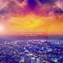 A Million Lights (feat. Zoë Badwi)/Grant Smillie & Walden