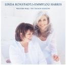 Western Wall: The Tuscon Sessions/Linda Ronstadt & Emmylou Harris