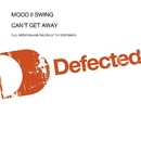Can't Get Away From You/Mood II Swing