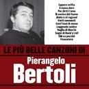 Le più belle canzoni di Pierangelo Bertoli/Pierangelo Bertoli