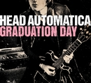 Graduation Day (U.K. 2-Track)/Head Automatica