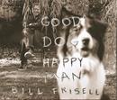 Good Dog, Happy Man/Bill Frisell