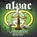 Gain Greene Rollin'/Alpac