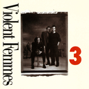 3 (US Version)/Violent Femmes