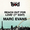 "Reach Out For Love 7"" Edit/Marc Evans"