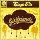 Girlfriends/Single File