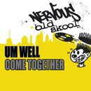 Come Together/Um Well