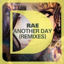 Another Day (Remixes)/Rae