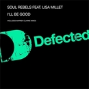 I'll Be Good/Soul Rebels feat. Lisa Millet