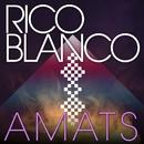 Amats/Rico Blanco