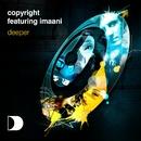 Deeper (feat. Imaani)/Copyright