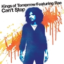 Can't Stop/Kings of Tomorrow feat. Rae