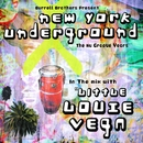 NYC Underground DJ Mix/Little Louie Vega