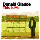 This Is Me (Continuous DJ Mix By Donald Glaude)/Donald Glaude