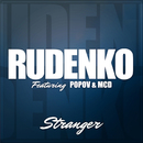 Stranger [feat. Popov & MCD]/Rudenko