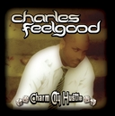 Charm City Hustle/Charles Feelgood