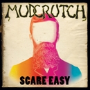 Scare Easy/Mudcrutch