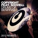 Drums Of Benirras (feat. Shovell) [2012 Remixes]/Copyright