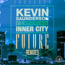 Future (feat. Inner City) [Remixes]/Kevin Saunderson