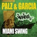 Miami Swing/Palz & Garcia