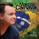 Originals & Remixes/Marcos Carnaval