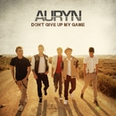 Don't give up my game/Auryn