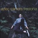 Frestonia/Aztec Camera