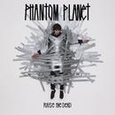 Raise The Dead (Deluxe)/Phantom Planet
