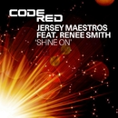 Shine On/Jersey Maestros featuring Renee Smith