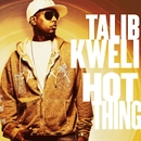 Hot Thing (Int'l DMD Single)/Talib Kweli